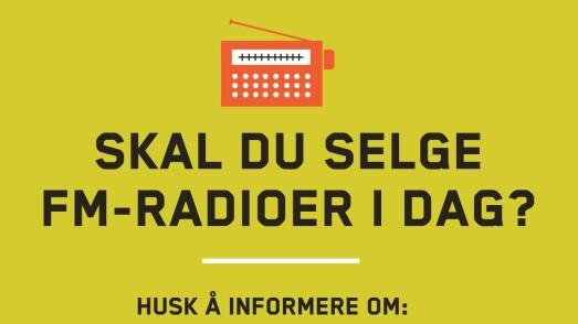 GI GOD INFORMASJON NÅR DU SELGER FM-RADIOER