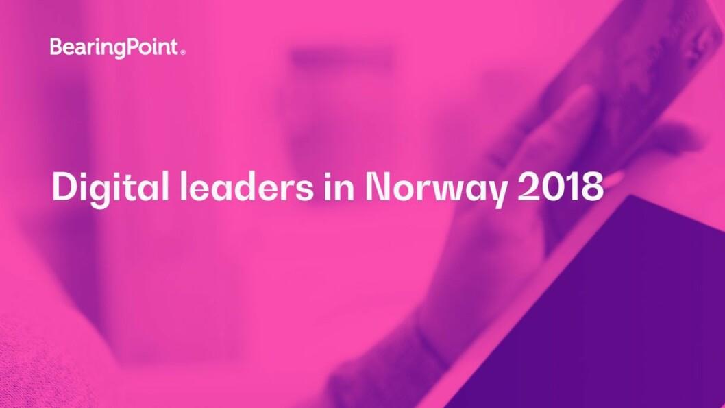 BearingPoint har nettopp publisert den årlige undersøkelsen «Digital Leaders in Norway».