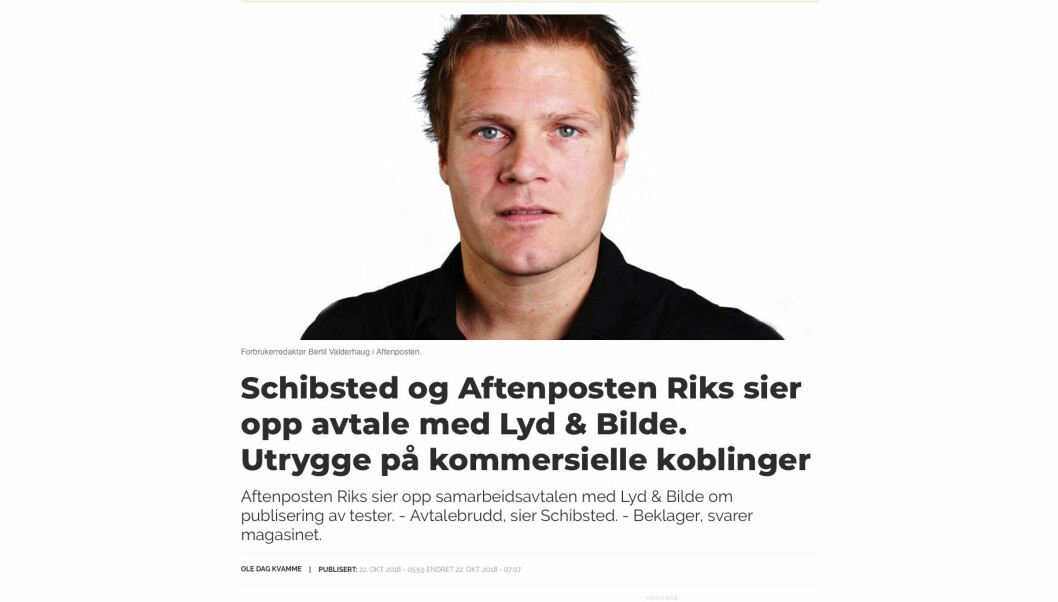 I dagens artikkel på Medier24 sier forbrukerredaktør Bertil Valderhaug i Aftenposten Riks at de sier opp samarbeidsavtalen med Lyd & Bilde om publisering av tester. Skjermdump fra medier24.no