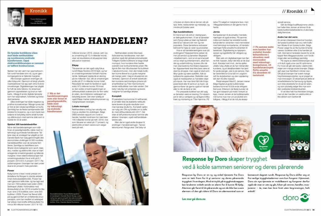 """Artikkelen ble første gang publisert i papirutgaven av fagbladet Elektronikkbransjen nr. 2/2019, som ble distribuert 10. april. <a href=""""http://www.mypaper.se/html5/customer/248/12428/?page=94"""" target=""""_blank"""" rel=""""noopener"""">Her kan du lese artikkelen</a> og bla gjennom digitalutgaven av bladet. Du kan lese alle utgaver av bladet digitalt, fra og med nr. 1/1937, på <a href=""""https://www.elektronikkbransjen.no/historiskarkiv"""" target=""""_blank"""" rel=""""noopener"""">elektronikkbransjen.no/historiskarkiv</a>."""