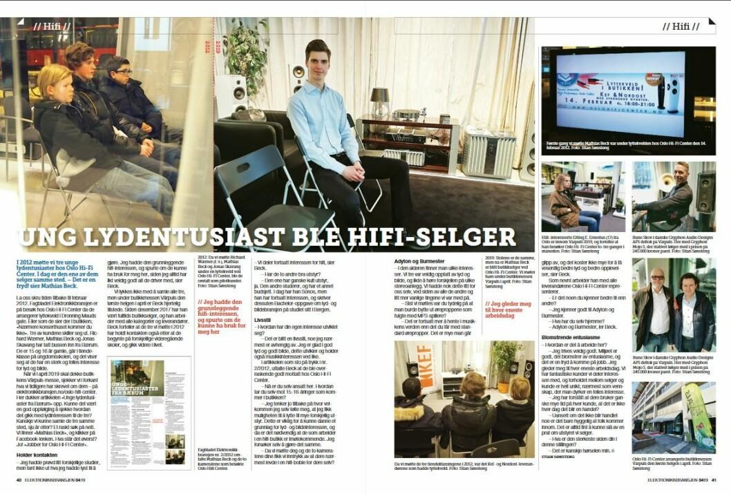 """Artikkelen ble første gang publisert i papirutgaven av fagbladet Elektronikkbransjen nr. 4/2019, som ble distribuert 28. august. <a href=""""http://www.mypaper.se/html5/customer/248/12568/?page=40"""" target=""""_blank"""" rel=""""noopener"""">Her kan du lese artikkelen</a> og bla gjennom digitalutgaven av bladet. Du kan lese alle utgaver av bladet digitalt, fra og med nr. 1/1937, på <a href=""""https://www.elektronikkbransjen.no/historiskarkiv"""" target=""""_blank"""" rel=""""noopener"""">elektronikkbransjen.no/historiskarkiv</a>."""