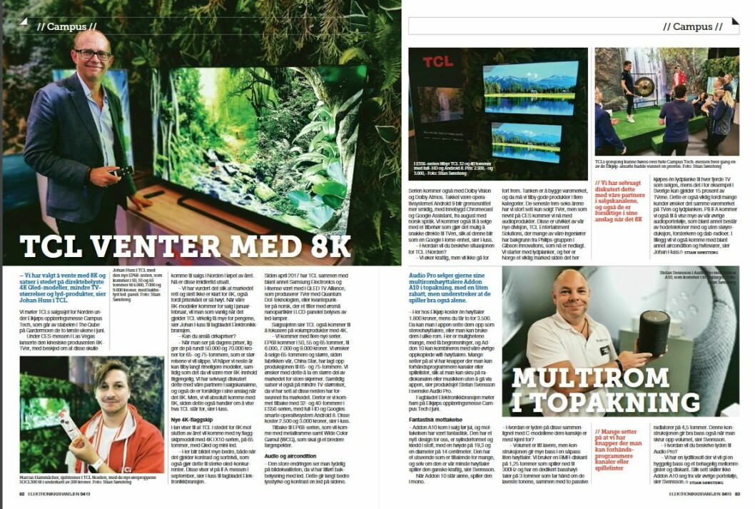 """Artikkelen ble første gang publisert i papirutgaven av fagbladet Elektronikkbransjen nr. 4/2019, som ble distribuert 28. august. <a href=""""http://www.mypaper.se/html5/customer/248/12568/?page=82"""" target=""""_blank"""" rel=""""noopener"""">Her kan du lese artikkelen</a> og bla gjennom digitalutgaven av bladet. Du kan lese alle utgaver av bladet digitalt, fra og med nr. 1/1937, på <a href=""""https://www.elektronikkbransjen.no/historiskarkiv"""" target=""""_blank"""" rel=""""noopener"""">elektronikkbransjen.no/historiskarkiv</a>."""