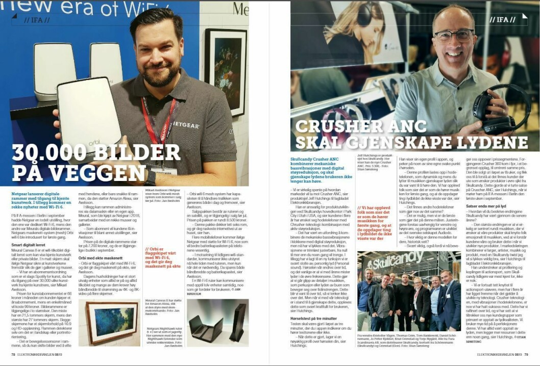 """Artikkelen ble første gang publisert i papirutgaven av fagbladet Elektronikkbransjen nr. 6/2019, som ble distribuert 20. november. <a href=""""http://www.mypaper.se/html5/customer/248/12666/?page=78"""" target=""""_blank"""" rel=""""noopener"""">Her kan du lese artikkelen</a> og bla gjennom digitalutgaven av bladet. Du kan lese alle utgaver av bladet digitalt, fra og med nr. 1/1937, på <a href=""""https://www.elektronikkbransjen.no/historiskarkiv"""" target=""""_blank"""" rel=""""noopener"""">elektronikkbransjen.no/historiskarkiv</a>."""