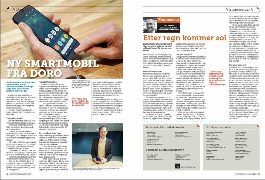"""Artikkelen ble første gang publisert i papirutgaven av fagbladet Elektronikkbransjen nr. 2/2020, som ble distribuert 14. april. <a href=""""https://www.mypaper.se/html5/customer/248/12832/?page=52"""" target=""""_blank"""" rel=""""noopener"""">Her kan du lese artikkelen</a> og bla gjennom digitalutgaven av bladet. Du kan lese alle utgaver av bladet digitalt, fra og med nr. 1/1937, på <a href=""""https://www.elektronikkbransjen.no/historiskarkiv"""" target=""""_blank"""" rel=""""noopener"""">elektronikkbransjen.no/historiskarkiv</a>."""